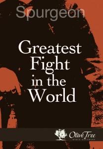 Greatest Fight - Spurgeon