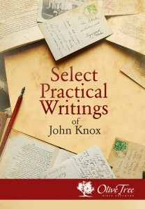 Select Practical Writing of John Knox