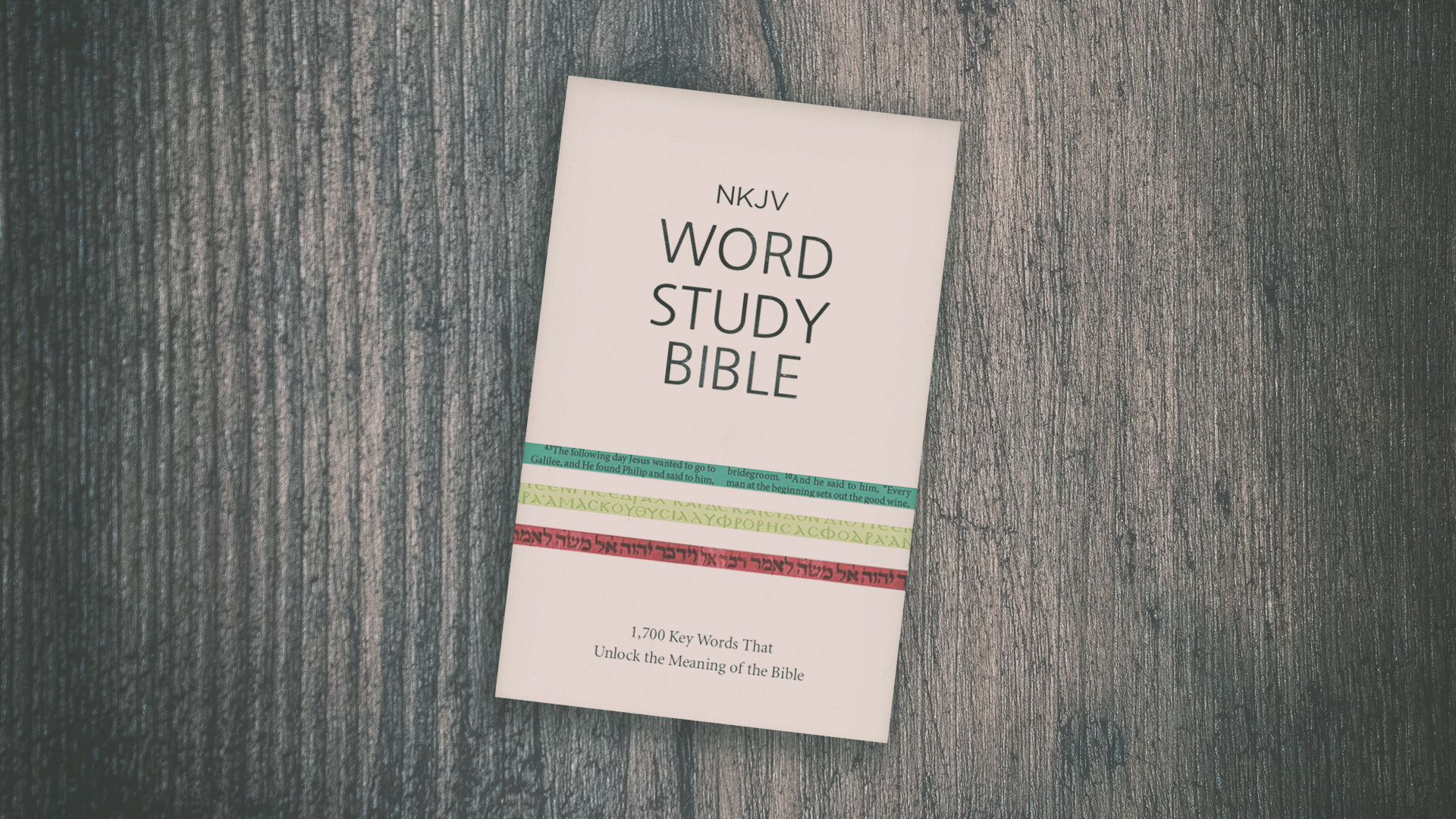 Look Inside: NKJV Word Study Bible - Olive Tree Blog