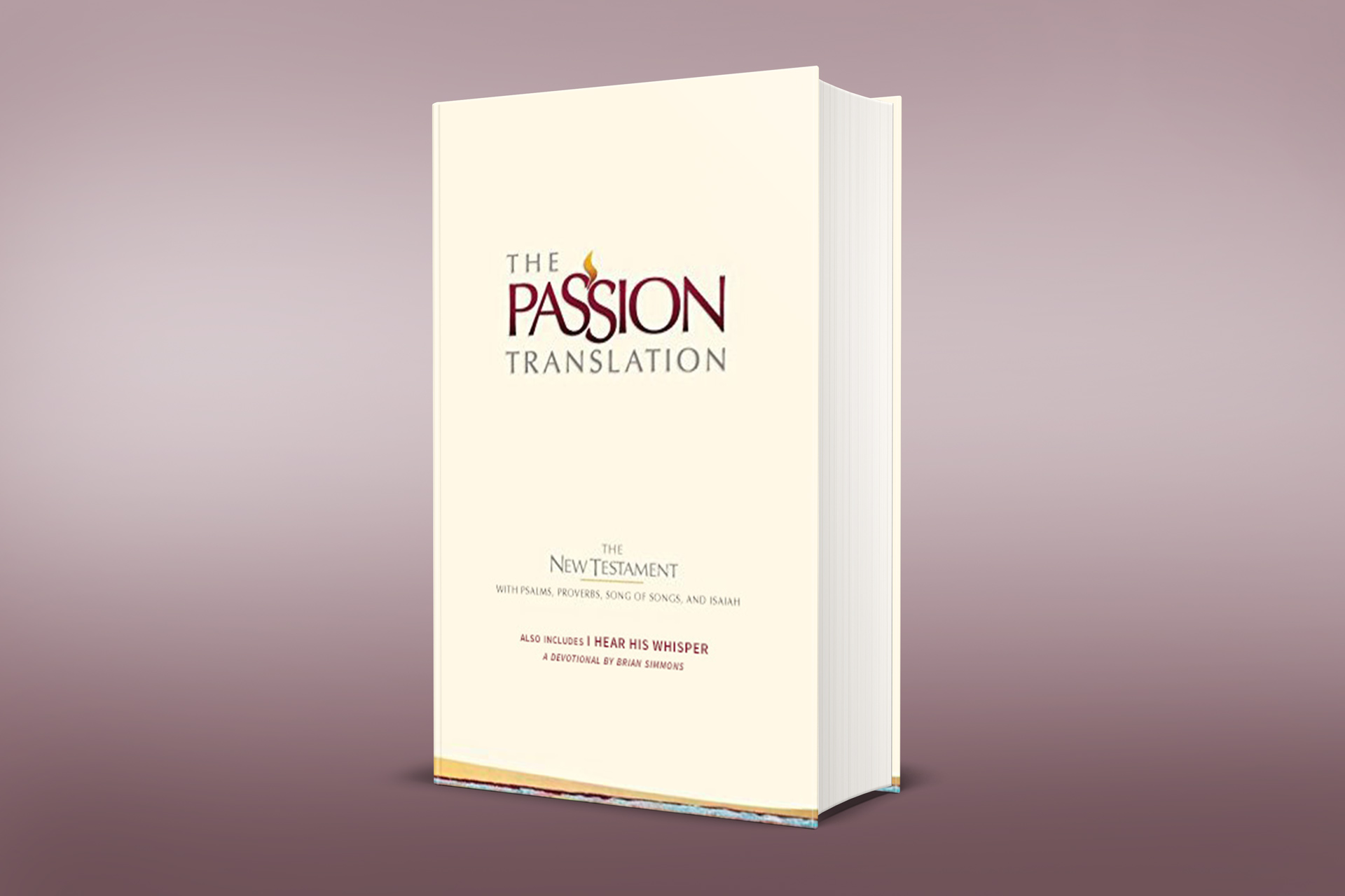 About the Passion Translation - Olive Tree Blog