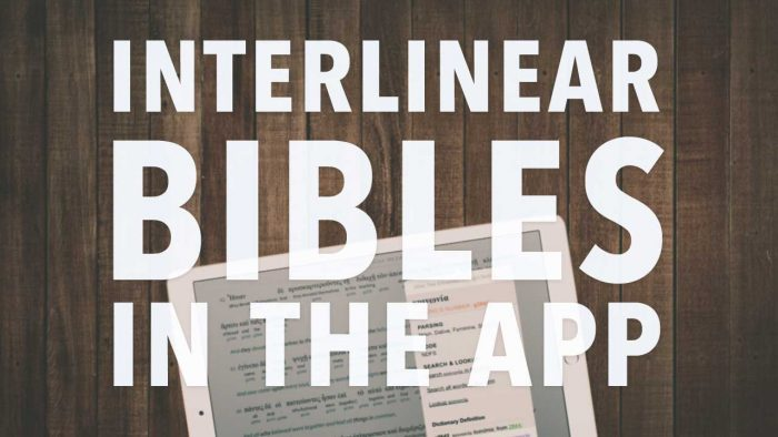 Interlinear Bibles in the App