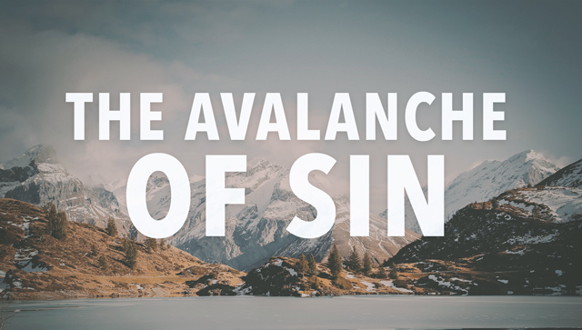 The Avalanche Of Sin in Genesis