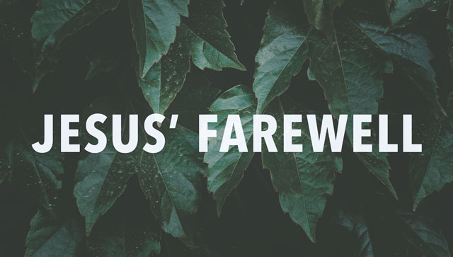 Jesus' Farewell