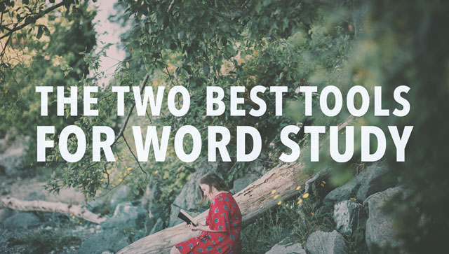 The Two Best Tools for Word Study