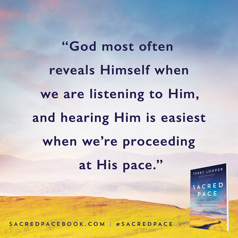 God most often reveals Himself when we are listening to Him, and hearing Him is easiest when we're proceeding at His pace