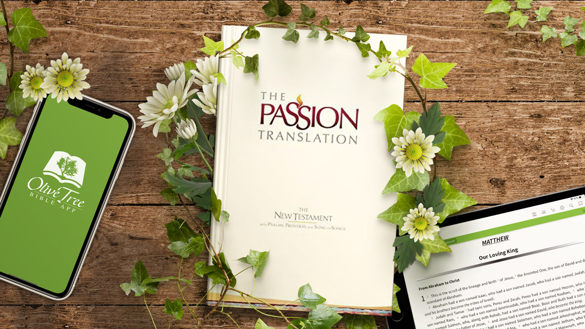 The Passion Translation for Olive Tree Bible App