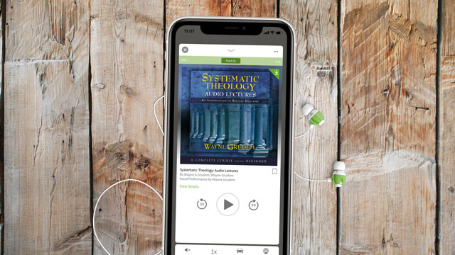 Wayne Grudem's Systematic Theology Lectures in the Olive Tree Bible App