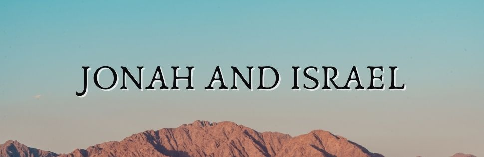 Jonah and Israel commentary