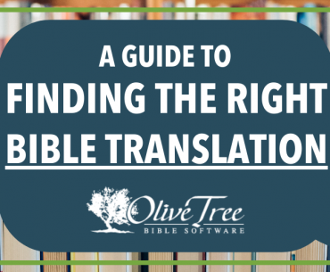 A guide to finding the right Bible translation