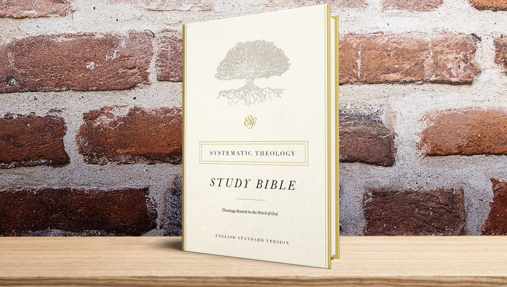 ESV Systematic Study Bible