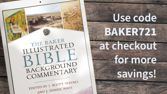 Baker Illustrated Bible Background Commentary