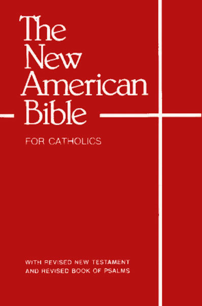 New American Bible - NAB, for Catholics