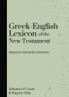 Greek-English Lexicon of the New Testament Based on Semantic Domains (Louw & Nida)