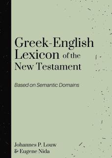 Greek-English Lexicon, The - by Louw & Nida