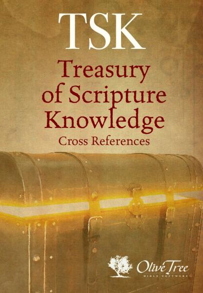 Treasury of Scripture Knowledge (TSK) - cross references