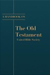UBS Handbooks for Old Testament (21 Vols.)
