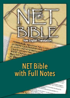 New English Translation - NET Bible with Full Notes