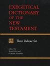 Eerdman's Exegetical Dictionary of the New Testament (EDNT - 3 Vols.)