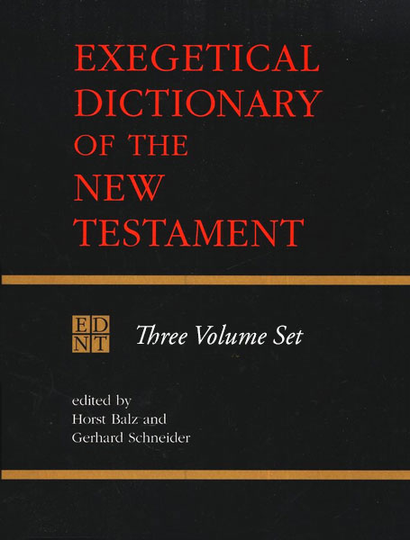 EDNT (Eerdman's Exegetical Dictionary of the New Testament)