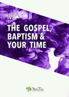 IVP Collection - The Gospel, Baptism, and Your Time