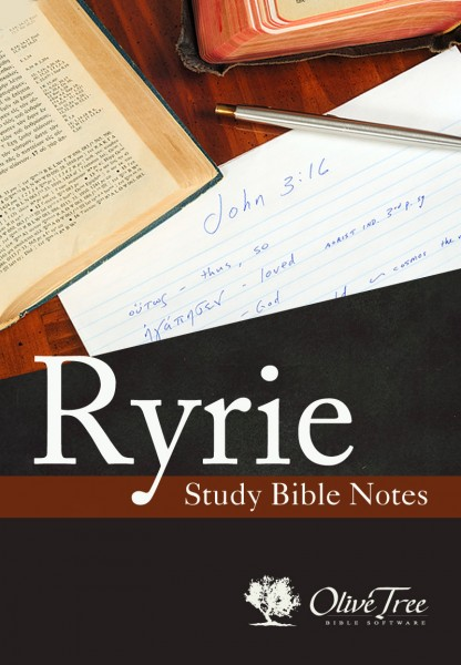 Ryrie Study Bible Notes for the Olive Tree Bible App on iPad, iPhone