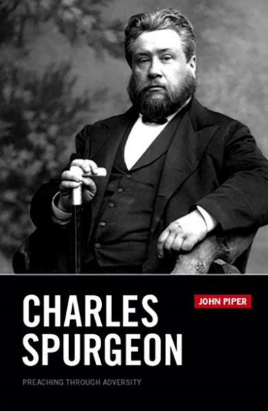 Charles Spurgeon: Preaching Through Adversity