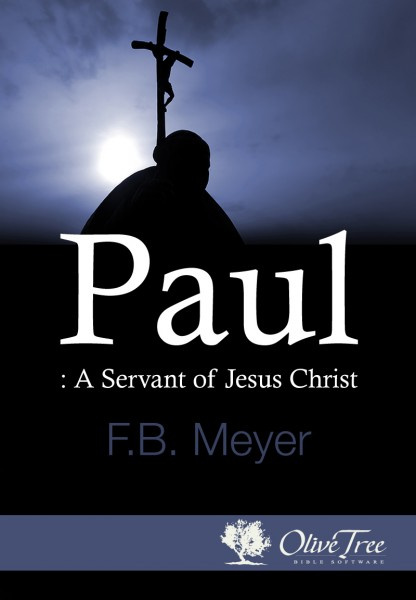Paul: A Servant of Jesus Christ