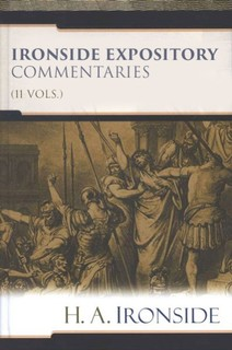 Ironside Expository Commentaries (11 Vols.)