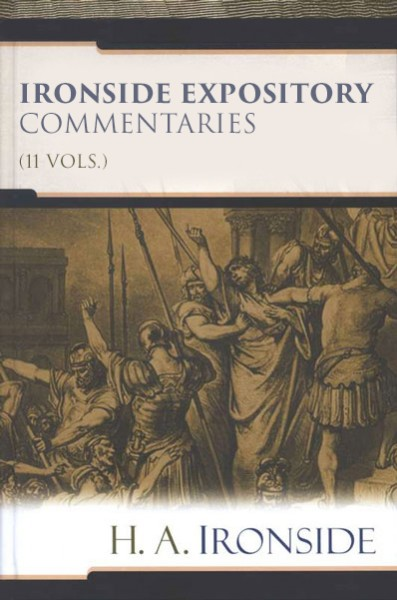 Ironside Expository Commentaries