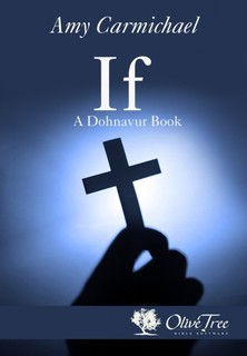 If: A Dohnavur Book