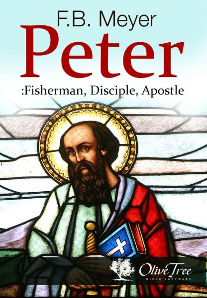 Peter: Fisherman, Disciple, Apostle