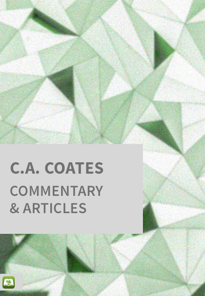 C.A. Coates Commentary and Articles (37 Vols.)