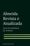 Almeida Revista e Atualizada com  os números de Strong