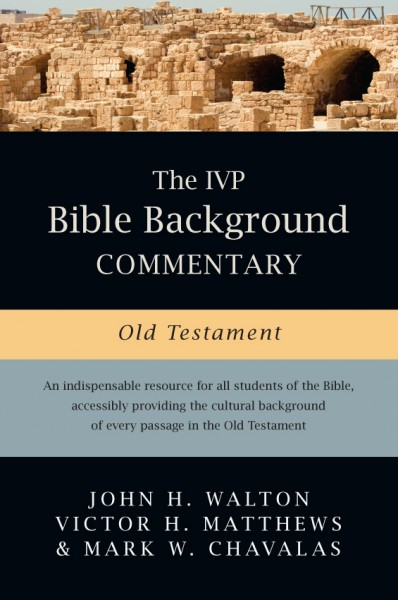 IVP Bible Background Commentary: Old Testament, The