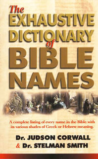 Exhaustive Dictionary of Bible Names