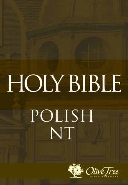 New Testament Gdansk 1632 Unaccented For The Olive Tree