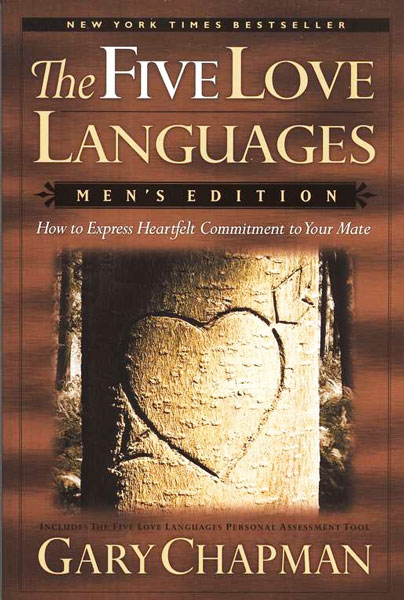 The 5 Love Languages Men's Edition The Secret to Love that Lasts