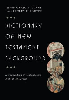 Dictionary of New Testament Background