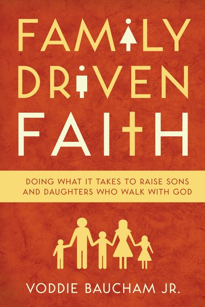 Family Driven Faith (Paperback Edition with Study Questions )