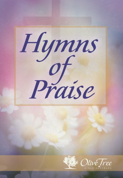 Hymns of Praise for the Olive Tree Bible App on iPad, iPhone