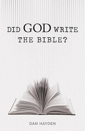 Did God Write the Bible?