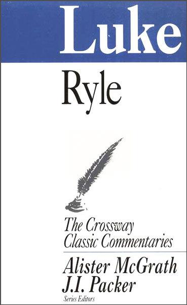 Crossway Classic Commentaries - Luke