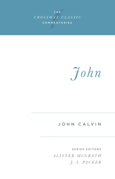 Crossway Classic Commentary - John