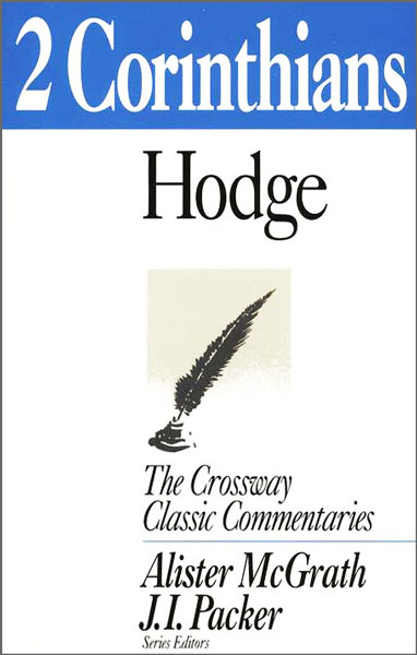 Crossway Classic Commentaries — 2 Corinthians (CCC)