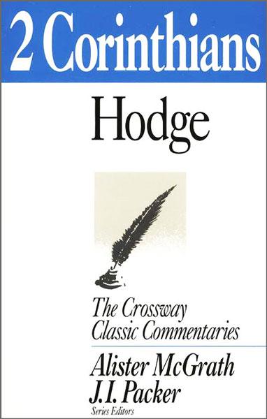 Crossway Classic Commentaries - 2 Corinthians