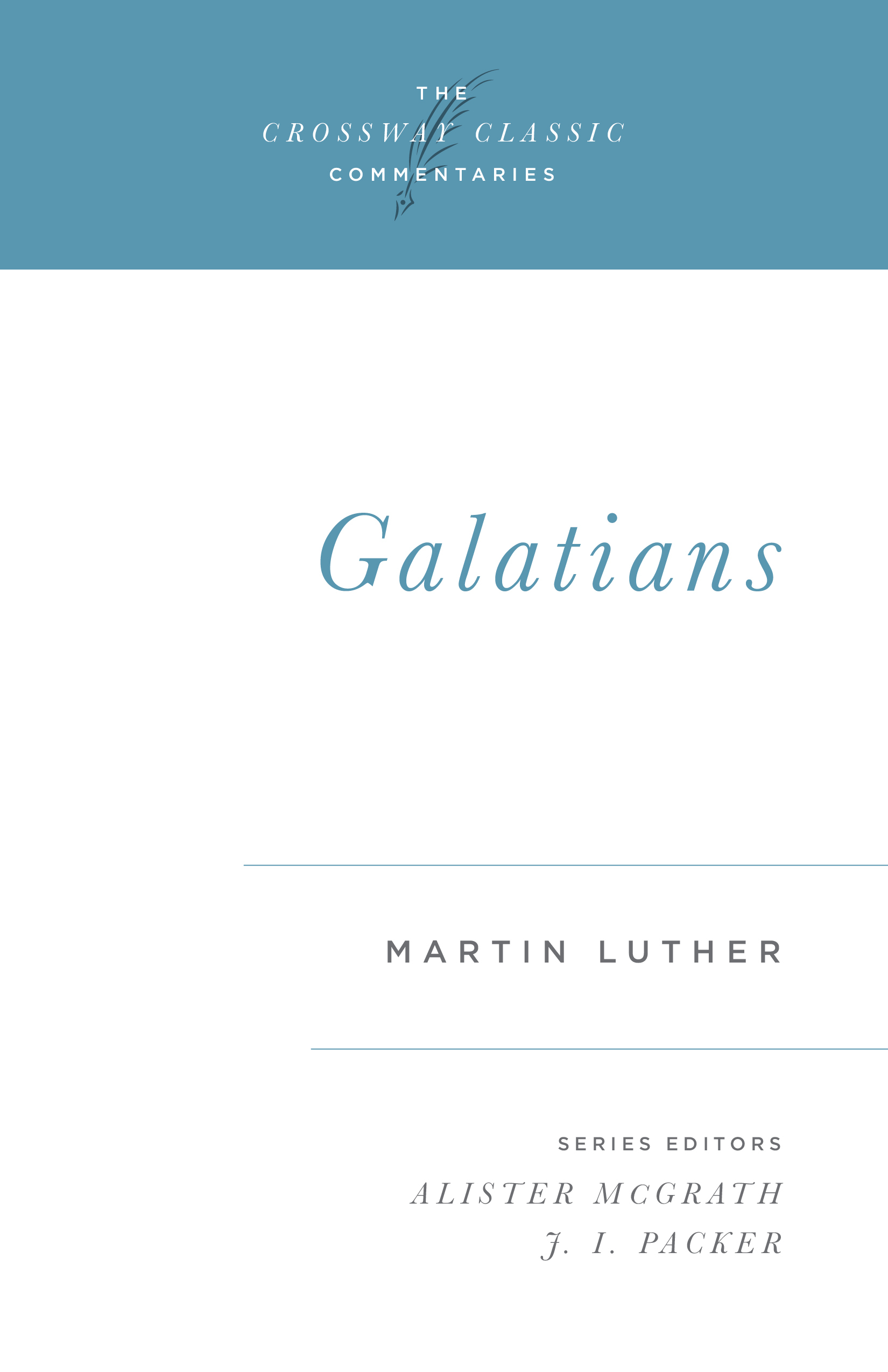 Crossway Classic Commentary - Galatians