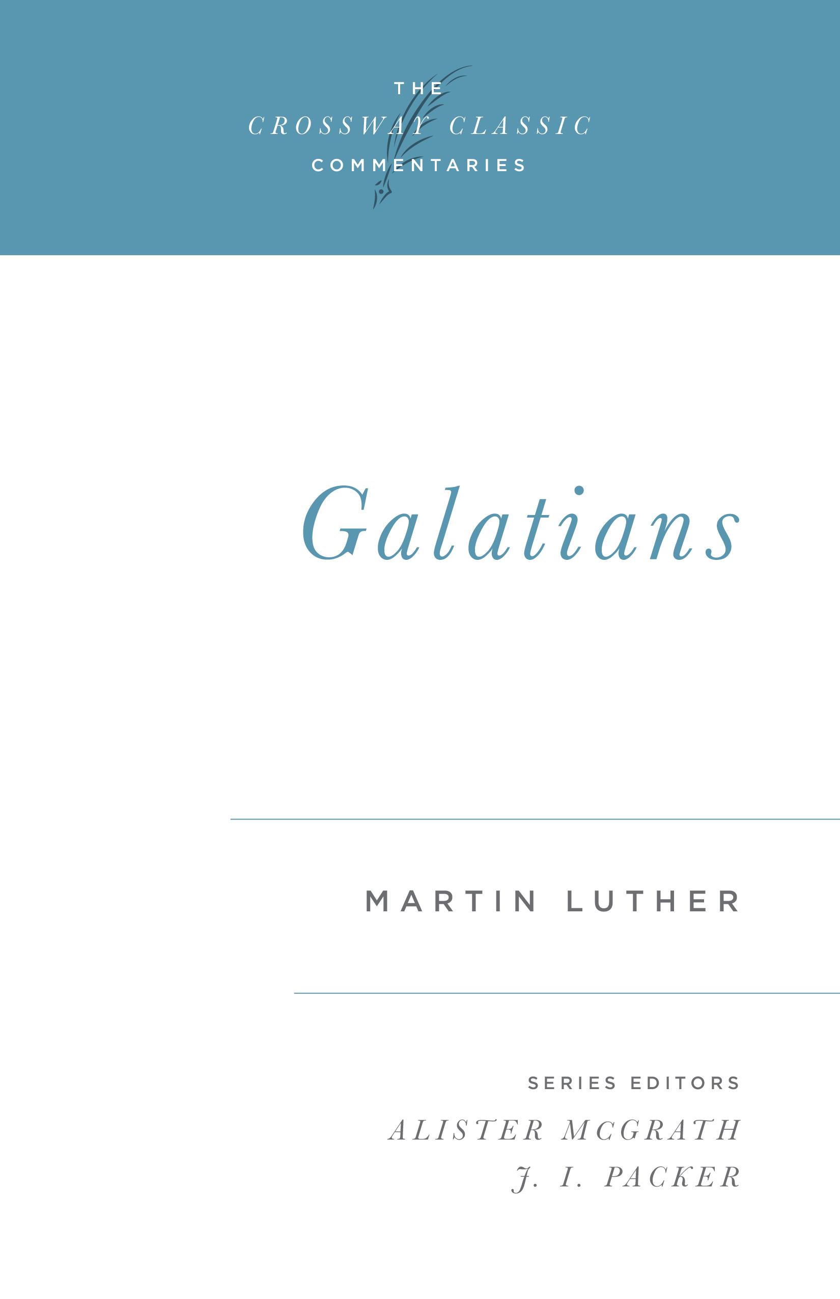 Crossway Classic Commentaries - Galatians