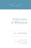 Crossway Classic Commentaries - Colossians and Philemon