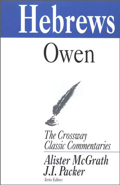 Crossway Classic Commentaries - Hebrews