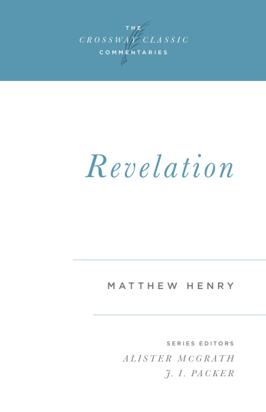 Crossway Classic Commentaries - Revelation